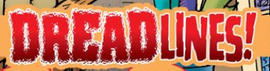 Dreadlines! title card