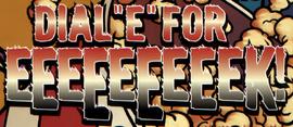 Dial E For EEEEEEEEEK! title card
