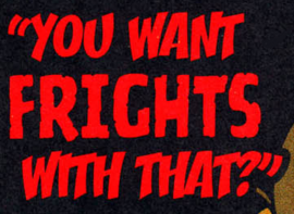 You Want Frights with That? title card