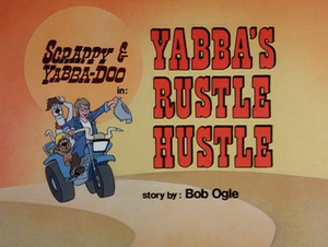 Yabba's Rustle Hustle Title Card