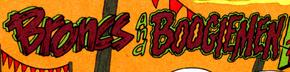 Broncs and Boogiemen title card