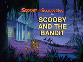 Scooby and the Bandit title card