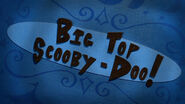 Big Top Scooby Doo title card
