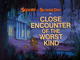 Close Encounter of the Worst Kind Title Card