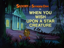 When You Wish Upon a Star Creature title card