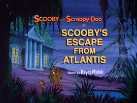 Scooby's Escape From Atlantis Title Card