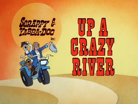 Up a Crazy River Title Card