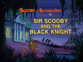 Sir Scooby and the Black Knight title card