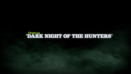 Dark Night of the Hunters title card