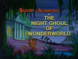 The Night Ghoul of Wonderworld title card