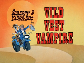 Vild Vest Vampire Title Card