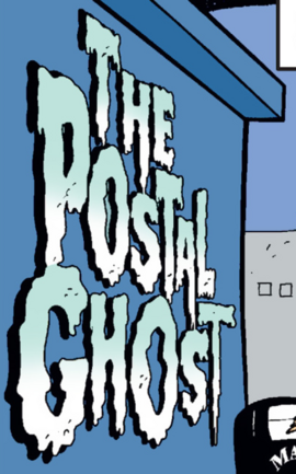 The Postal Ghost title card