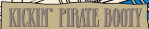 Kickin' Pirate Booty title card