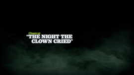 The Night the Clown Cried title card