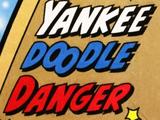Yankee Doodle Danger