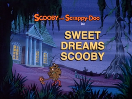 Sweet Dreams Scooby Title Card