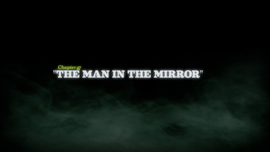 The Man in the Mirror title card