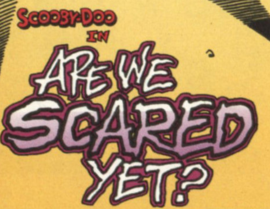 Are We Scared Yet? title card