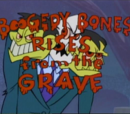 Boogedy Bones Rises from the Grave