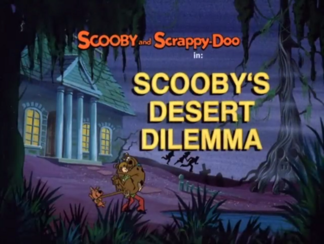 File:Scooby's Desert Dilemma title card.png