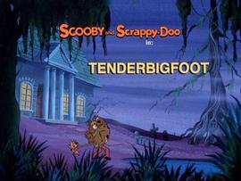 Tenderbigfoot Title Card