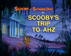 Scooby's Trip To Ahz title card