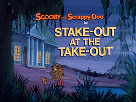 Stake-out at the Take-out Title Card