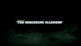 The Shrieking Madness title card