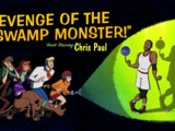 Revenge of the Swamp Monster!