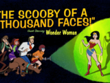 The Scooby of a Thousand Faces!