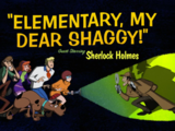 Elementary, My Dear Shaggy!