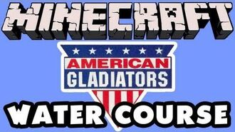 Minecraft - American Gladiators - Water Course