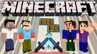 Minecraft - Miner Core