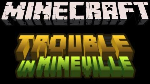 Minecraft - Trouble in Mineville