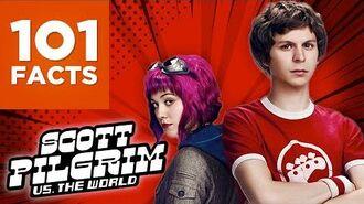 101 Facts About Scott Pilgrim vs. The World