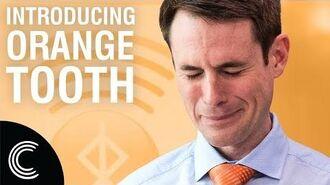 Orangetooth