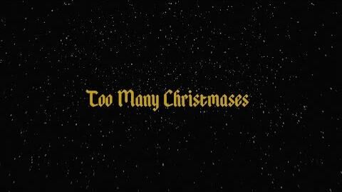 Too Many Christamases- A Christmas song
