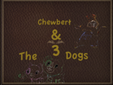 Scout and friends story, Chewbert and the 3 dogs