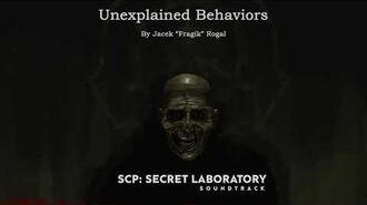 Unexplained Behaviors - SCP- Secret Laboratory OST