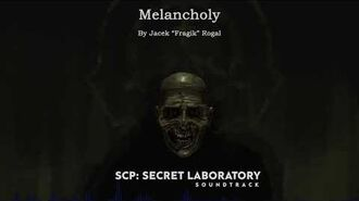 Melancholy - SCP- Secret Laboratory OST