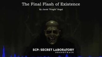 The Final Flash of Existence - SCP-Final Flash of Existence