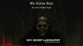 We Gotta Run - SCP-We Gotta Run by Jacek