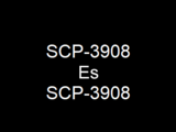 SCP-3908