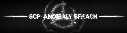 SCP: ANOMALY BREACH Wiki
