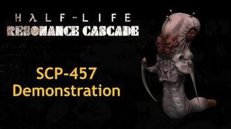 The Kingpin is back! - SCP-457 Demonstration (Half-Life Resonance Cascade v6.4)