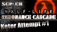 Epic Jumpscares! SCP CB Mod HL Resonance Cascade - Keter Attempt 1