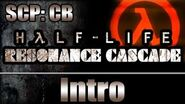 SCP CB Mod - Half-Life Resonance Cascade Intro
