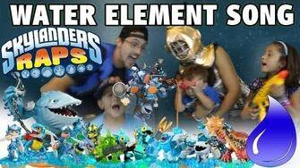 The WATER ELEMENT Song (Skylanders Raps)