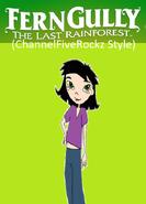 FernGully The Last Rainforest (ChannelFiveRockz Style)