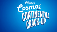Cosmo's Continental Crack-Up Part 1 2017